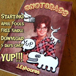 Snotgrass Free Download April Fools