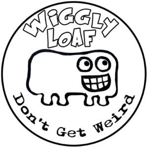 Wiggly Loaf